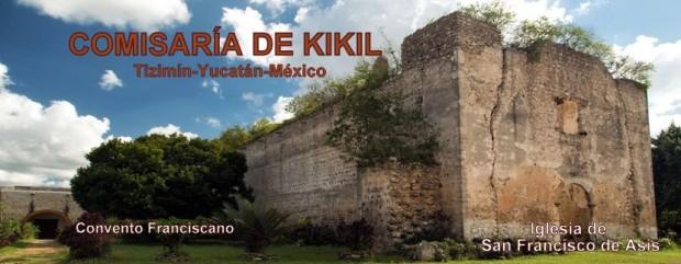 Iglesia y Exconvento de la Comisaría de KIKIL